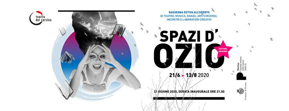 SPAZI D'OZIO 2020: programma dal 7 all'11 luglio