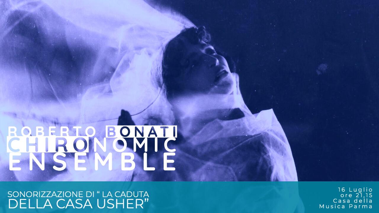 La musica de Il Crollo della casa Usher Roberto Bonati dirige il Chironomic Ensemble nella colonna sonora dal vivo del capolavoro del Cinema muto