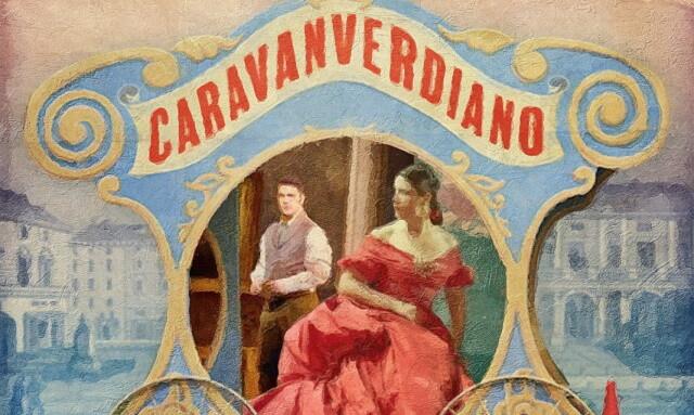 "XX FESTIVAL VERDI  ""SCINTILLE D'OPERA"":  CARAVAN VERDIANO, LA TRAVIATA"