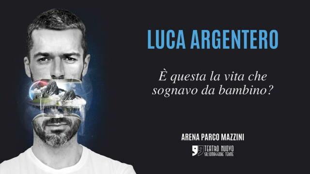 """Luca Argentero  in""""E' QUESTA LA VITA CHE SOGNAVO DA BAMBINO?"""" al Teatro Nuovo di Salsomaggiore Terme"""