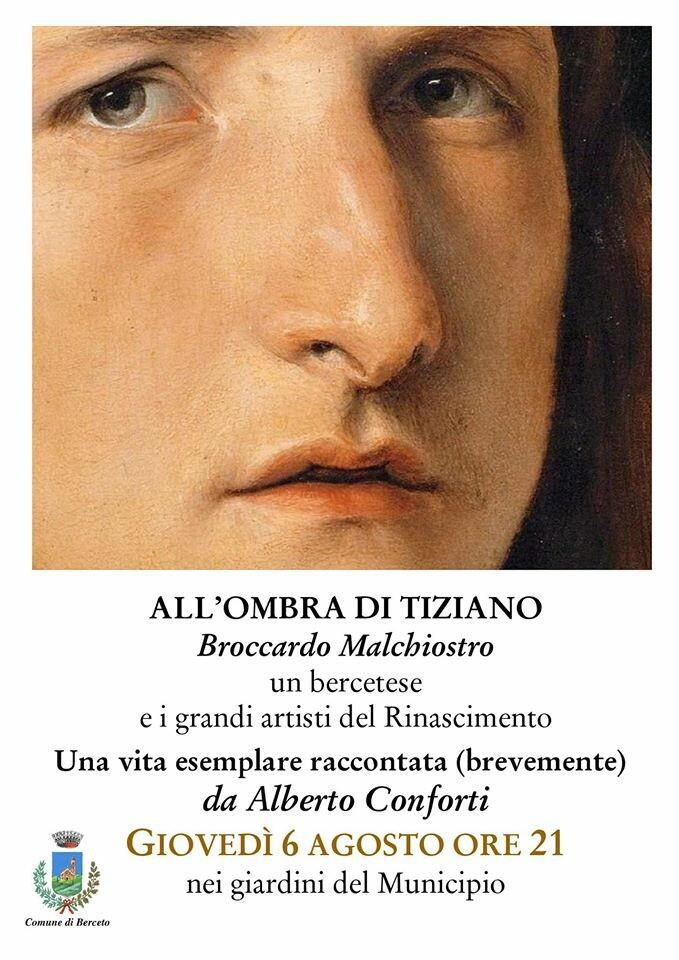 All'ombra di Tiziano: Broccardo Malchiostro un bercetese e i grandi del Rinascimento