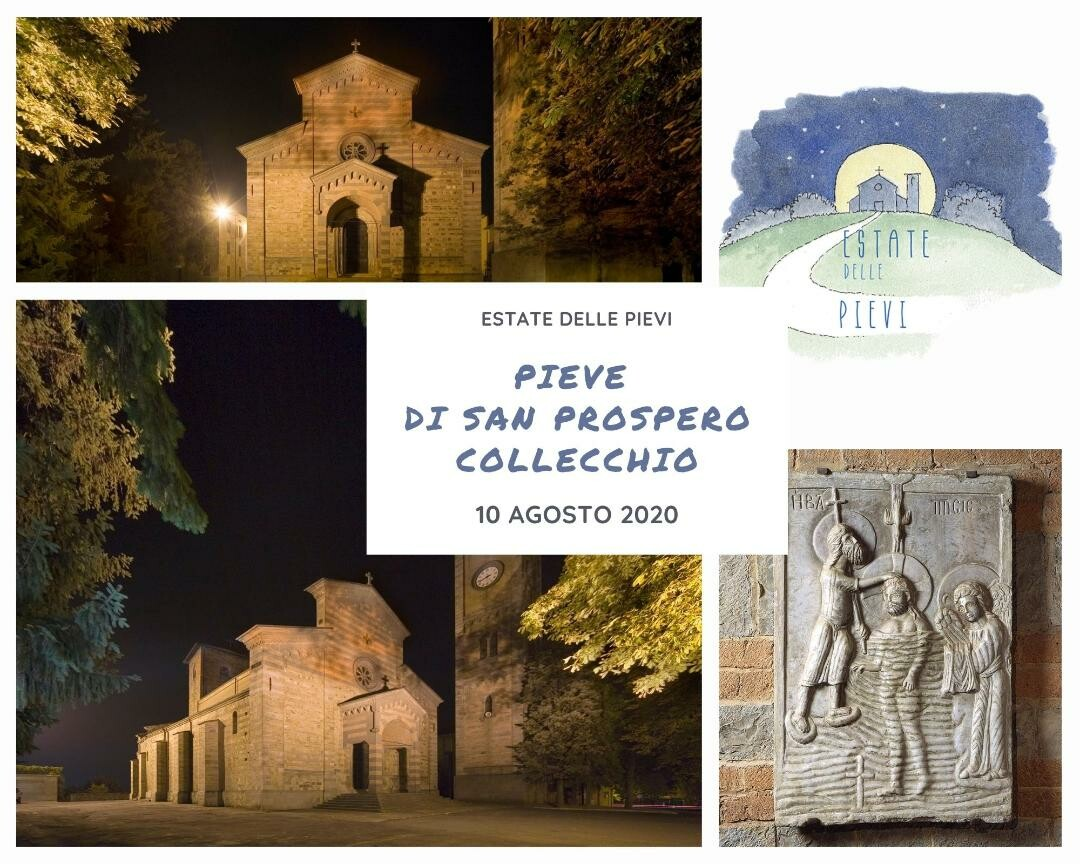 Estate delle Pievi: 10 agosto a Collecchio    Lunedì 10 agosto 2020, don Giorgio Schianchi guida d'eccezione nella storia delle Pieve di San Prospero