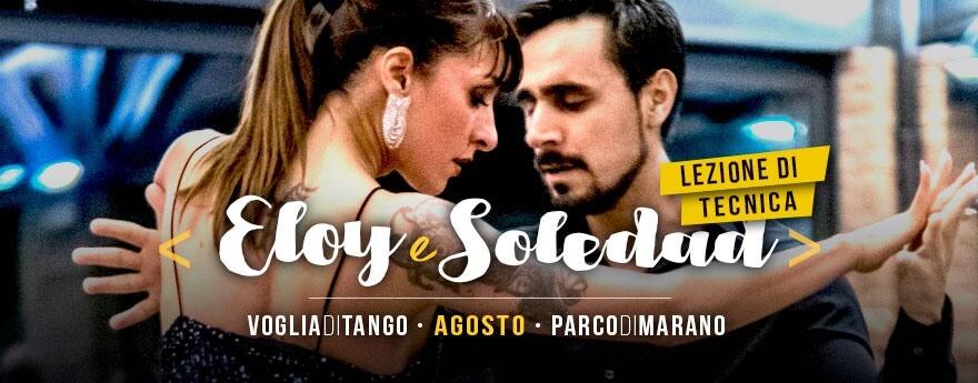 Voglia di tango: Lezione Gratuita Primi Passi e LezioneTecnica con Eloy e Soledad