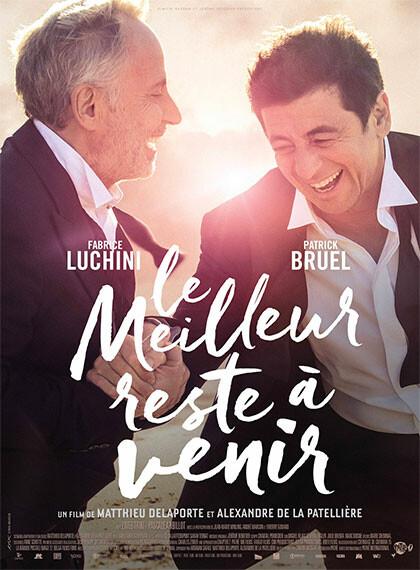 IL MEGLIO DEVE ANCORA VENIRE    di Alexandre De La Patelliereastrai all' Arena estiva del cinema Astra.