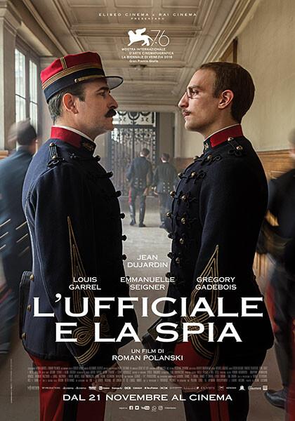 L'UFFICIALE E LA SPIA di Roman Polanski. Con:Jean Dujardin, Louis Garrel  (Drammatico) all' Arena estiva del cinema d'Azeglio