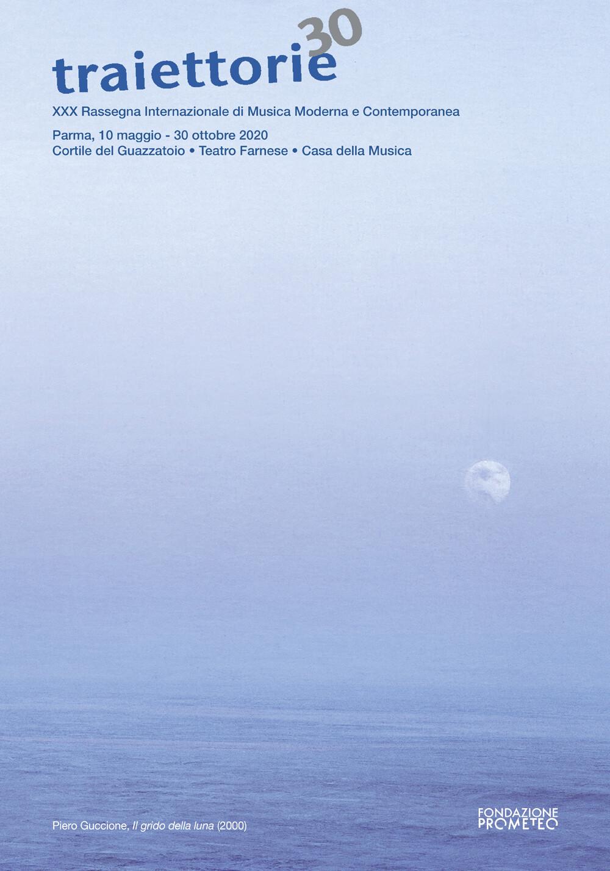 Traiettorie 2020 - XXX Rassegna Internazionale di Musica Moderna e Contemporanea