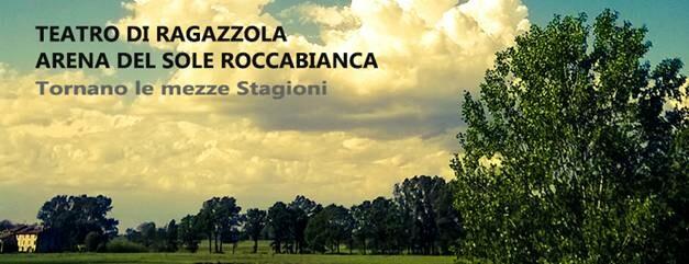 Stagione teatrale 2020 Teatro di Ragazzola e Teatro Arena del Sole Roccabianca: prevendita biglietti