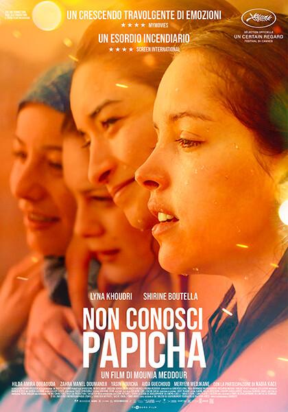 """NON CONOSCI PAPICHA (Papicha)  Miglior Regia """"Un Certain Regard""""-Festival di Cannes all' Arena estiva del cinema Astra."""
