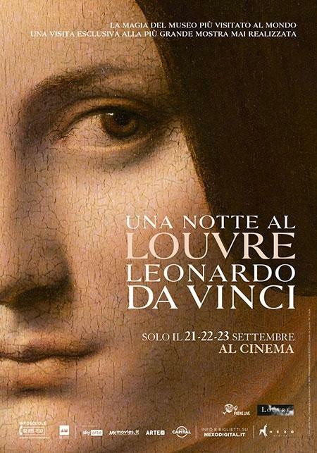 """UNA NOTTE AL LOUVRE-LEONARDO DA VINCI  """"La grande arte al Cinema"""" all' Arena estiva del cinema Astra."""