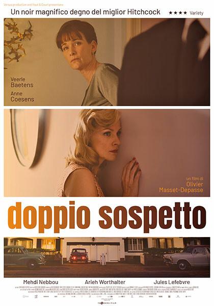 DOPPIO SOSPETTO   di Olivier Masset-Depasse al cinema Astra di Parma
