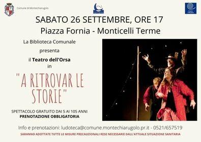 A ritrovar le storie  Il Teatro dell'Orsa a Monticelli Terme
