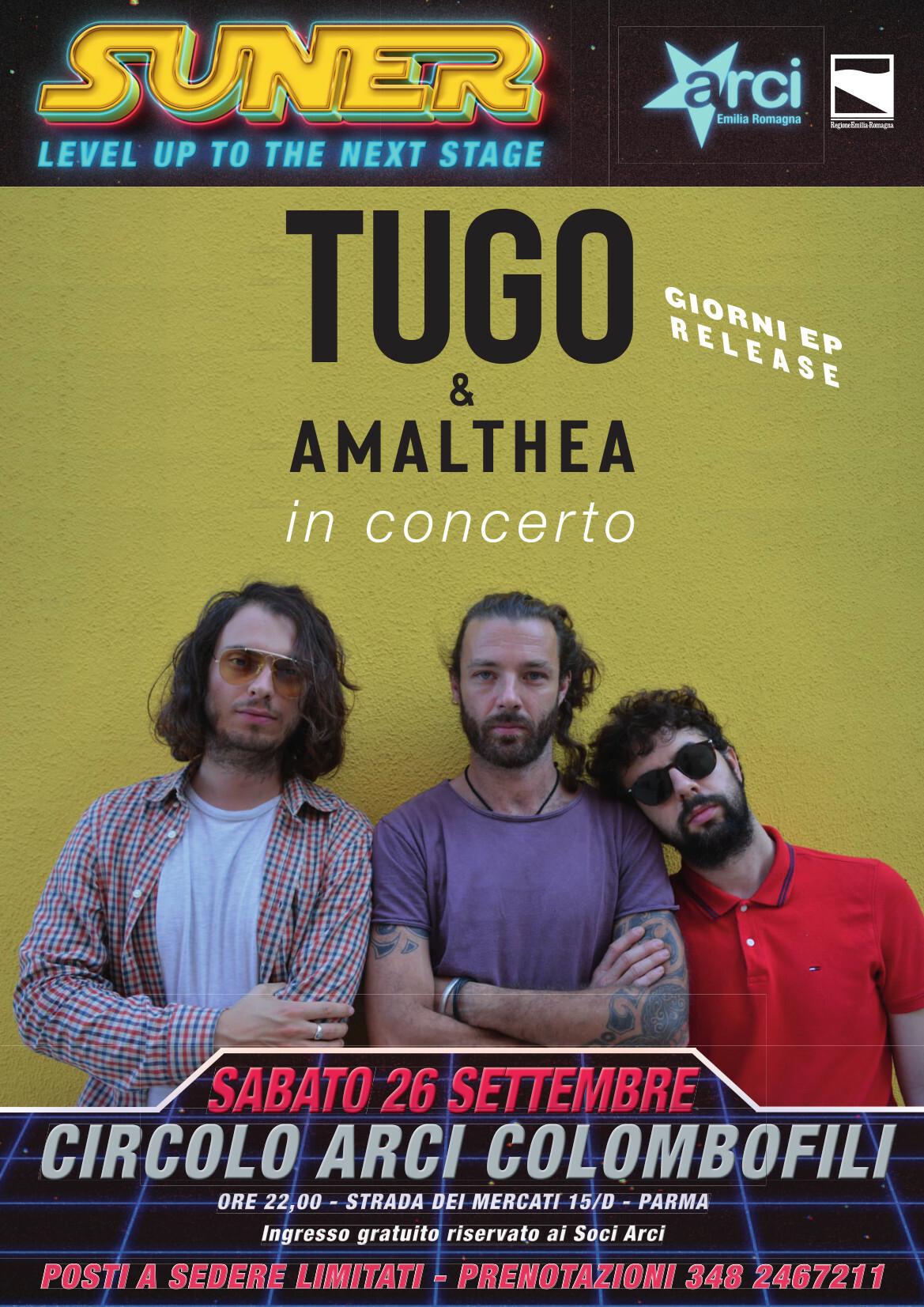 """TUGO """"Giorni EP release"""" & Amalthea al CIRCOLO ARCI COLOMBOFILI"""