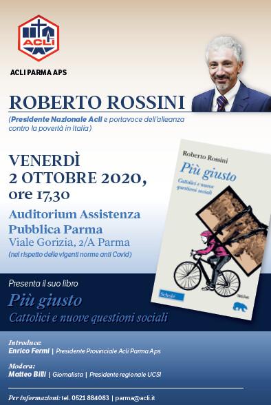 Più giusto Il 2 ottobre la presentazione del libro di Roberto Rossini - presidente nazionale Acli