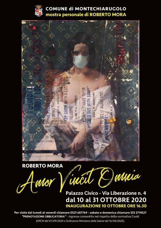"Mostra personale di Roberto Mora ""Amor Vincit Omnia""."
