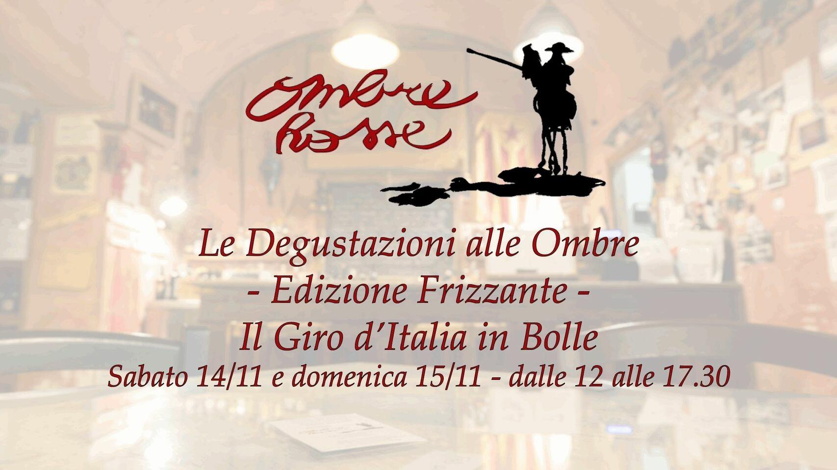 Le Degustazioni alle Ombre - Edizione Frizzante - Il Giro d'Italia in Bolle
