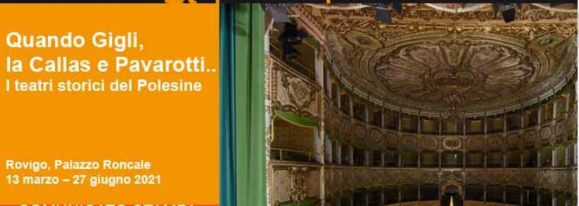 Teatri storici del Polesine. Quando Gigli, la Callas e Pavarotti .... Mostra a Paazzo Roncale