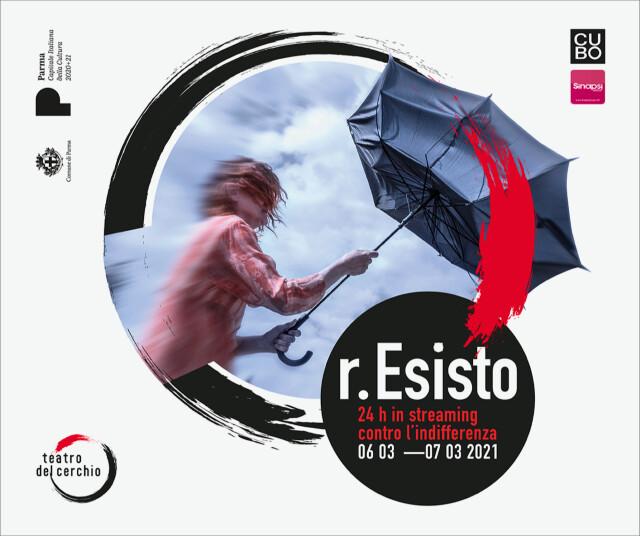 """Maratona teatrale """"r.Esisto""""- diretta streaming da Parma"""