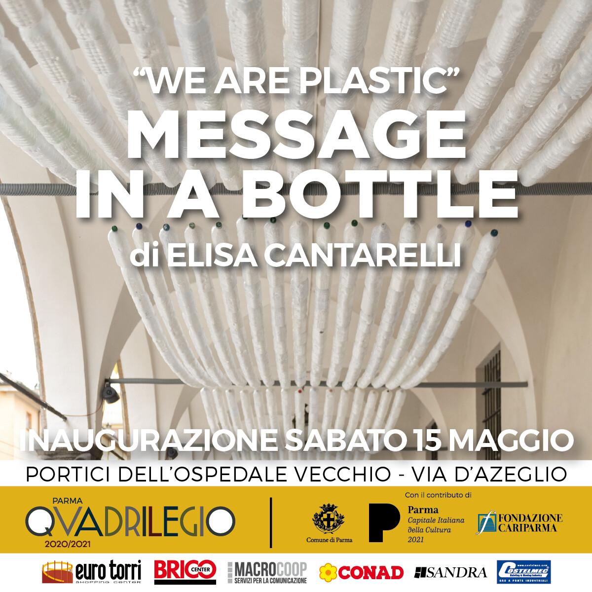 We are plastic - Message in a Bottle Il progetto dell'artista Elisa Cantarelli finalista del Rossana Orlandi Prize