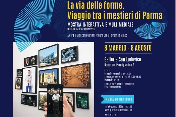 La Via delle Forme in Galleria San Ludovico mostra interattiva e multimediale dedicata ai mestieri del presente e del futuro di Parma   .
