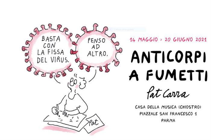 Anticorpi a fumetti  MOSTRA PERSONALE DI PAT CARRA