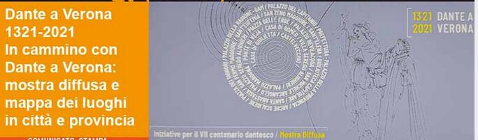 Dante a Verona 1321-2021 presenta  In cammino con Dante a Verona:  mostra diffusa