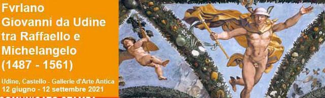 Giovanni da Udine tra Raffaello e Michelangelo