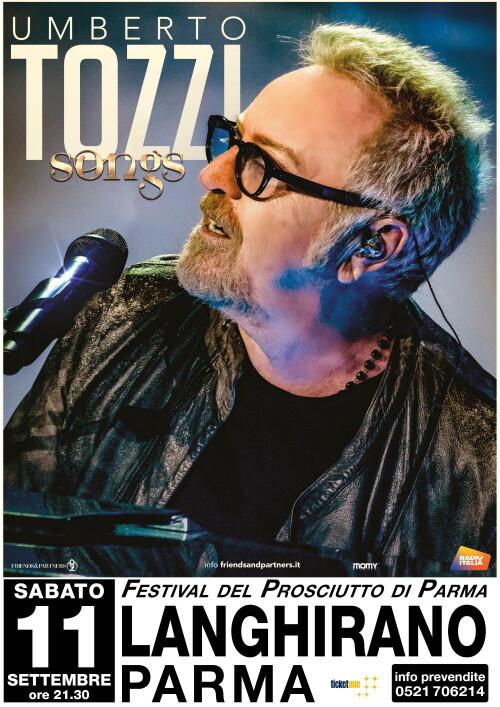 UMBERTO TOZZI in concerto per la 24^ edizione Festival del Prosciutto di Parma: prevendite biglietti