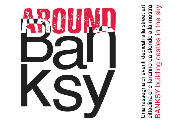 """""""Around Banksy"""", rassegna di eventi e performance dedicati al mondo della street art di Parma"""