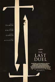 THE LAST DUEL  al cinema Odeon di Salsomaggiore